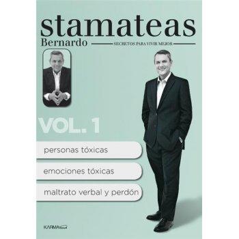 Bernardo Stamateas. Secretos para vivir mejor Vol.1