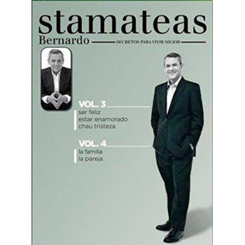 Bernardo Stamateas. Secretos para vivir mejor voL. 4