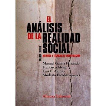 El análisis de la realidad social. Métodos y técnicas de investigación (4ª edición)