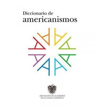Diccionario de americanismos 2v-rae