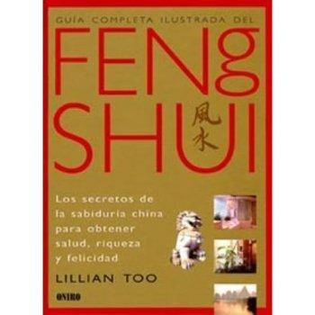 Guía completa ilustrada del feng sh