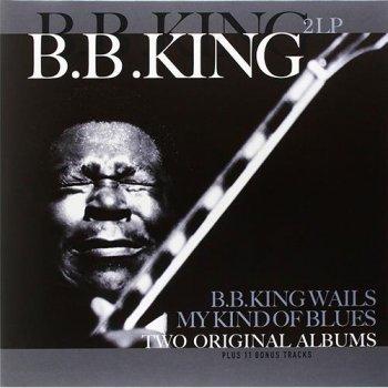 B.b. king wails/my kind..