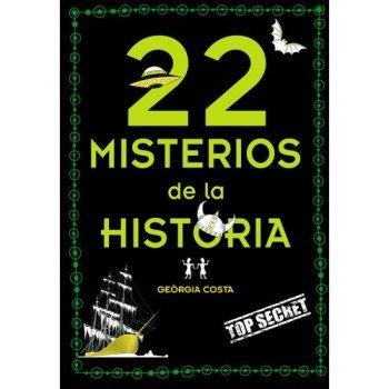 22 misterios misteriosos de la hist