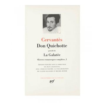Don quichotte-la galatee-oeuvres ro