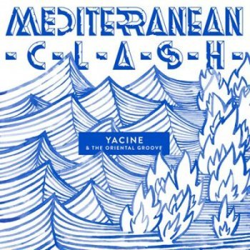 Mediterranean clash-yacine & the or