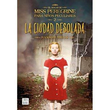 El hogar de Miss Peregrine para niños peculiares 2. La ciudad desolada