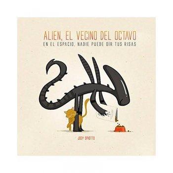 Alien el vecino del octavo
