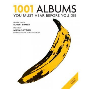 1001: albums you must hear before y