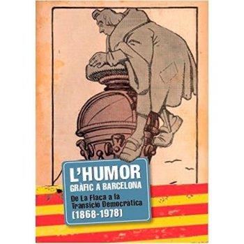 Humor grafic a barcelona 1868-1978