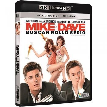 Mike y Dave buscan rollo serio (UHD +2D)