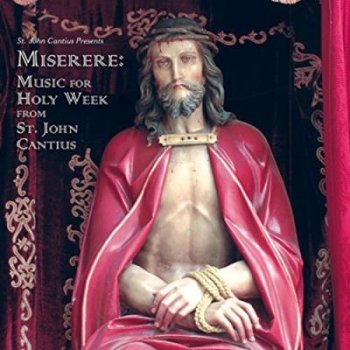 Miserere music holy week st john ca