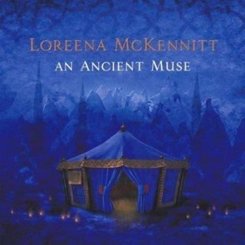 An ancient muse-loreena mckennitt