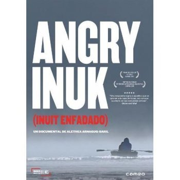 Angry Inuk (Inuit enfadado)