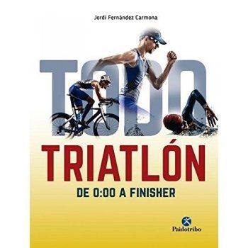 Todo triatlon-de 0 00 a finisher