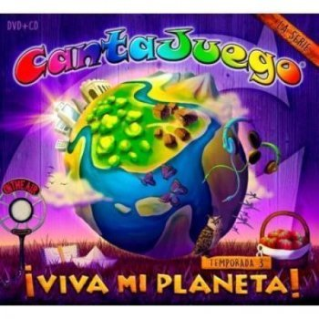 Cantajuegos. Viva mi planeta (Temporada 3) (CD + DVD)