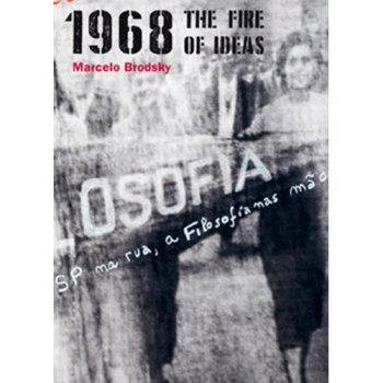 1968-the fire of ideas