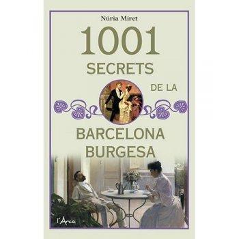 1001 secrets de la Barcelona burgesa