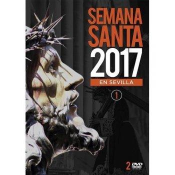 Semana Santa en Sevilla 2017 Vol. 1 (2 DVD)
