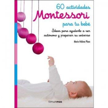 60 actividades montessori para tu b