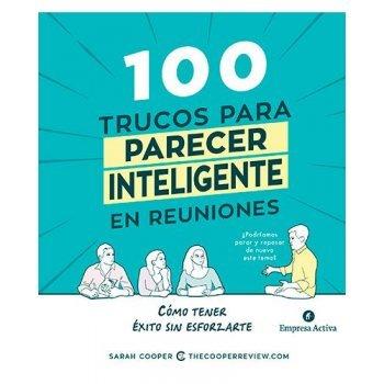 100 trucos para parecer inteligente