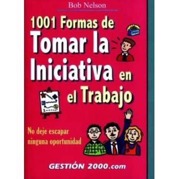 1001 formas de tomar la iniciativa