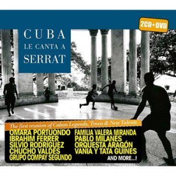Cuba le canta a serrat (2cd+dvd)