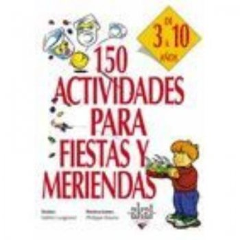 150 actividades para fiestas y meri