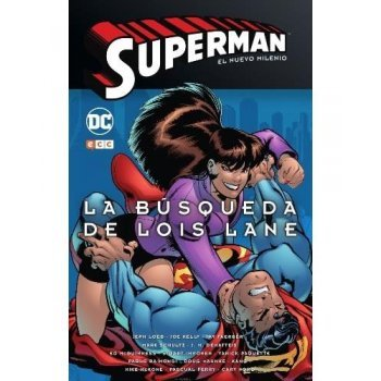 Superman: El nuevo milenio núm. 02 ? La búsqueda de Lois Lane