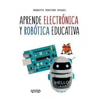 Aprende electronica y robotica educ