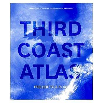 Third coast atlas-prelude to a plan