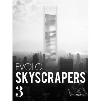 Evolo skycrapers 3-visionary archit