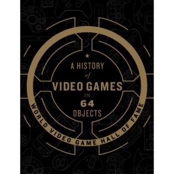 A history of video games in 64 obje