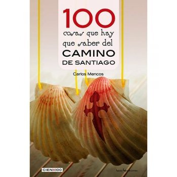 100 cosas sobre el camino de santia