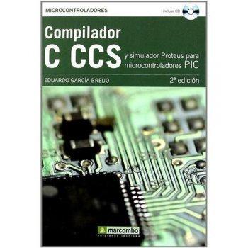 Compilador c ccs y simulador proteu