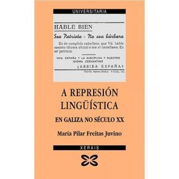 A represion linguistica en galiza n