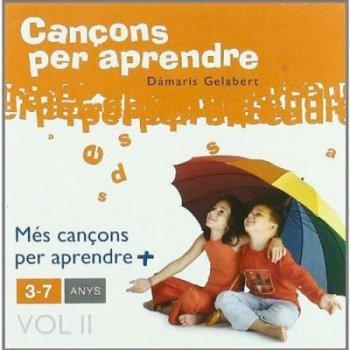 Cancons per aprendere 3-7 anys Vol.2