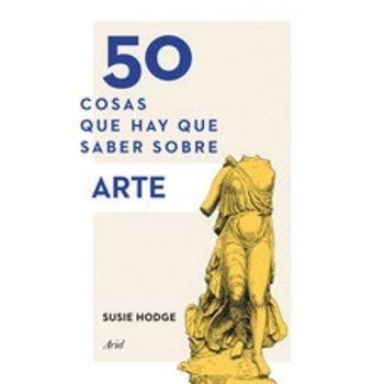 50 cosas que hay que saber del  arte