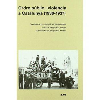 Ordre public i violencia a cataluny