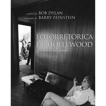 23 poemas de Bob Dylan. Fotorretórica de Hollywood