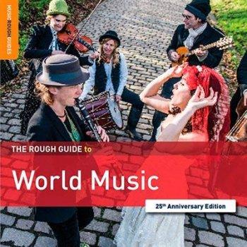 Rough guide to world music 25th ann