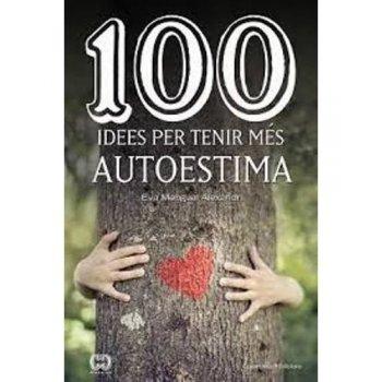 100 idees per tenir mes autoestima