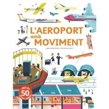 L'aeroport amb moviment