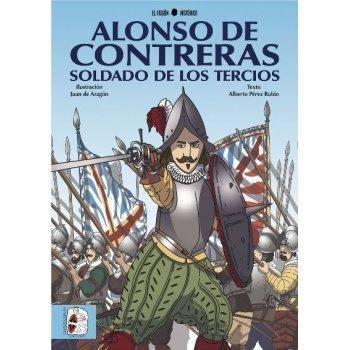 Alonso de contreras soldado de los