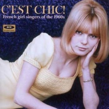 Cest chic french girl singers of th
