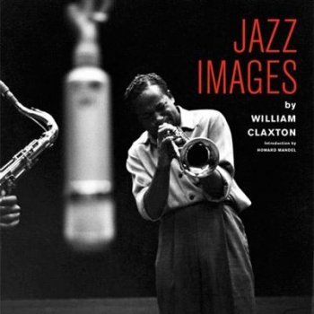 Jazz images by william claxton+libr