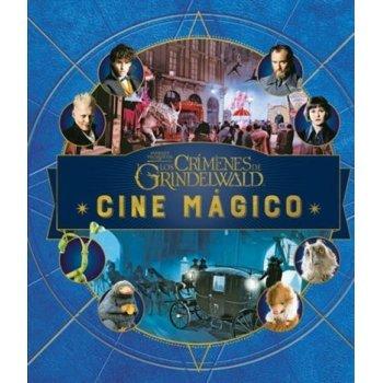 J.K. Rowling's Wizarding World: Cine mágico. Volumen 4: Animales fantásticos: Los crímenes de Grindelwald