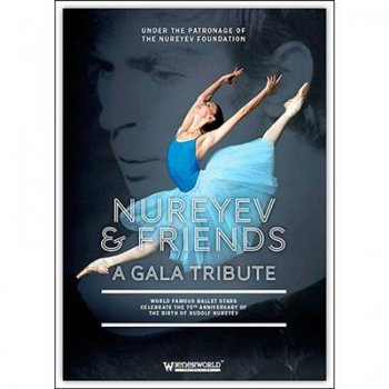 Dvd-nureyev & friends a gala tribut