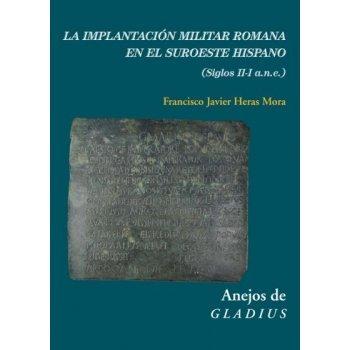 La implantacion militar romana en e