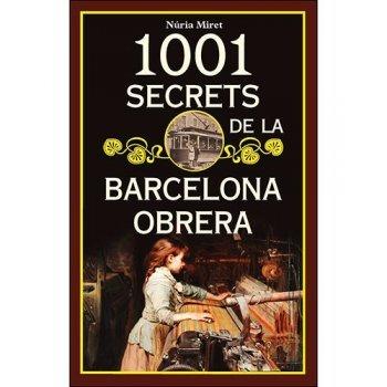 1001 secrets de la barcelona obrera