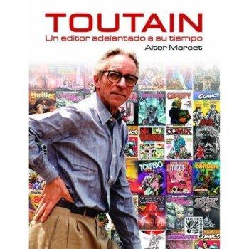 Toutain, un editor adelantado a su tiempo